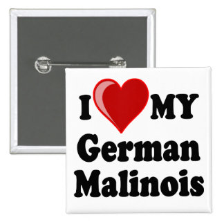 I Love (Heart) My German Malinois Dog Button 2 Inch Square Button