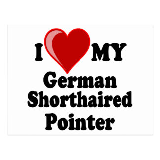 I Love (Heart) My German Shorthaired Pointer Dog Post Cards