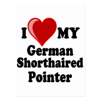 I Love (Heart) My German Shorthaired Pointer Dog Postcard