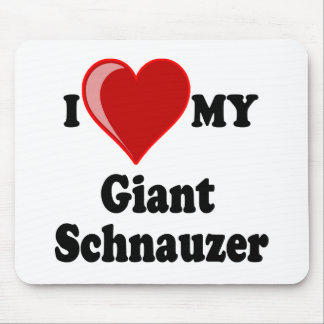 I Love (Heart) My Giant Schnauzer Dog Mouse Pad