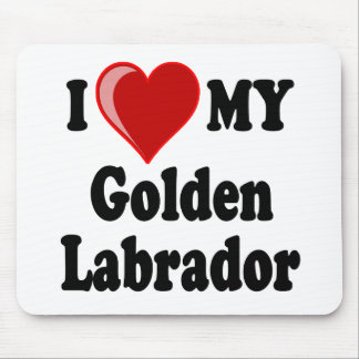 I Love (Heart) My Golden Labrador Dog Mousepad