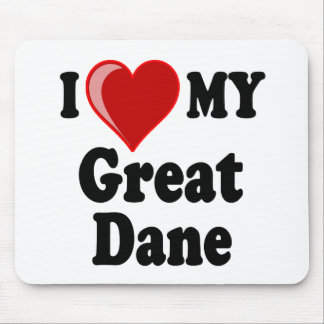 I Love (Heart) My Great Dane Dog Mouse Pad
