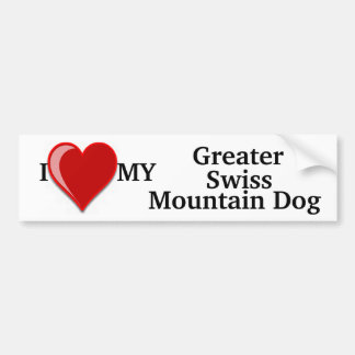 I Love (Heart) My Greater Swiss Mountain Dog Bumper Sticker