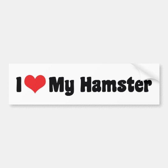 I Love Heart My Hamster Bumper Sticker