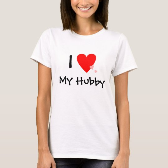 I Love (Heart) My Hubby T-Shirt