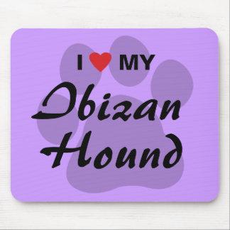 I Love (Heart) My Ibizan Hound Mouse Pad
