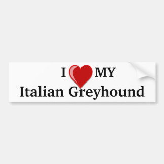 I Love (Heart) My Italian Greyhound Dog Bumper Sticker