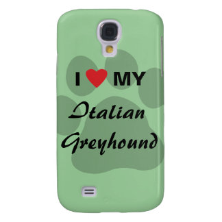 I Love (Heart) My Italian Greyhound Samsung S4 Case