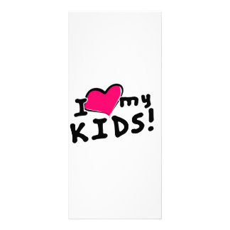 I love (heart) my kids! rack card