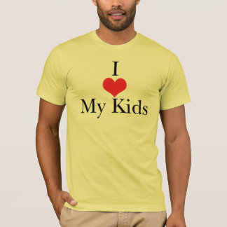 I Love (Heart) My Kids T-Shirt