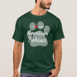 I Love (Heart) My Kurilian Bobtail Pawprint Design T-Shirt