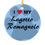 I Love (Heart) My Lagotto Romagnolo Ceramic Ornament