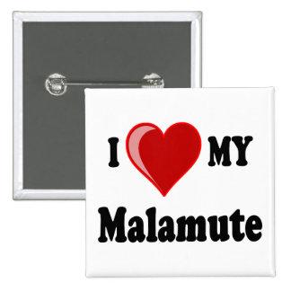 I Love (Heart) My Malamute Dog Pinback Button
