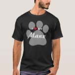 I Love (Heart) My Manx Cat Pawprint Design T-Shirt