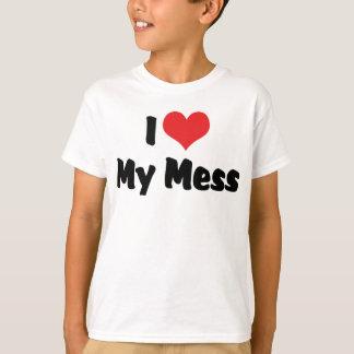 I Love Heart My Mess T-Shirt