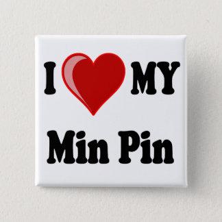 I Love (Heart) My Min Pin Dog