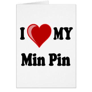 I Love (Heart) My Min Pin Dog Card