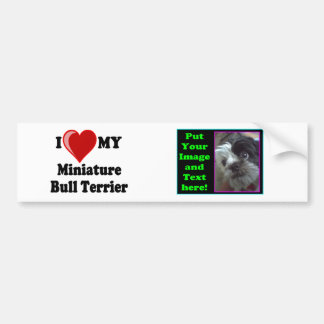 I Love (Heart) My Miniature Bull Terrier Dog Bumper Sticker