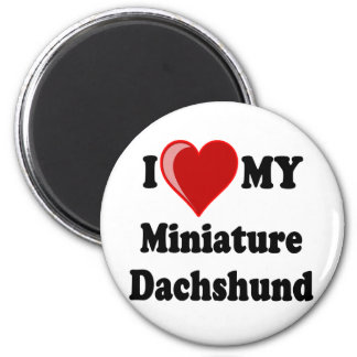 I Love (Heart) My Miniature Dachshund Dog Magnet