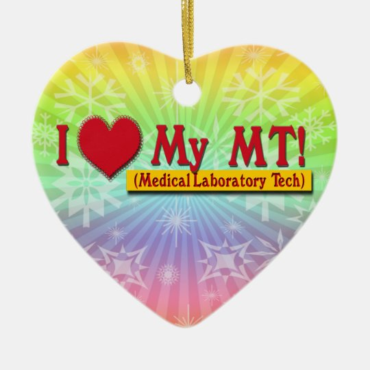 I LOVE (HEART) MY MLT! MEDICAL LAB TECH CERAMIC ORNAMENT