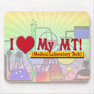 I LOVE (HEART) MY MLT! MEDICAL LAB TECH MOUSE PAD