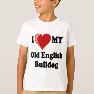 I Love (Heart) My Old English Bulldog Dog T-Shirt