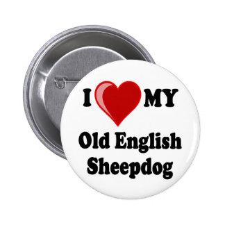 I Love (Heart) My Old English Sheepdog Dog Pinback Button