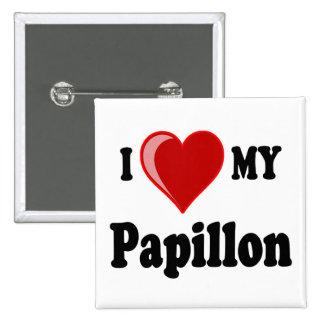 I Love (Heart) My Papillon Dog Pinback Button