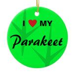 I Love (Heart) My Parakeet Bird Tracks Design Ceramic Ornament