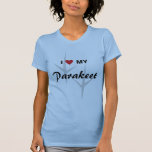I Love (Heart) My Parakeet Bird Tracks Design T-Shirt