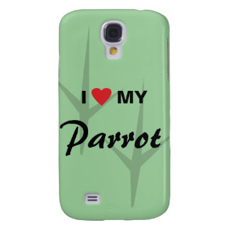 I Love (Heart) My Parrot Bird Tracks Design Galaxy S4 Cover