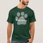 I Love (Heart) My Pomeranian Pawprint T-Shirt