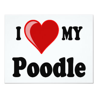 I Love (Heart) My Poodle Dog Card