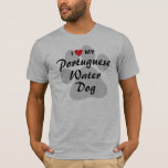 I Love (Heart) My Portuguese Water Dog T-Shirt