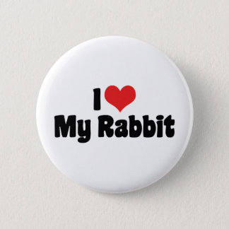 I Love Heart My Rabbit Pinback Button