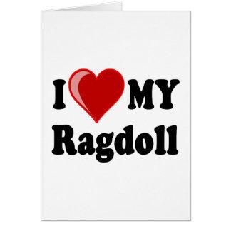 I Love (Heart) My Ragdoll Cat Greeting Card
