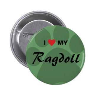 I Love (Heart) My Ragdoll Cat Pawprint 2 Inch Round Button