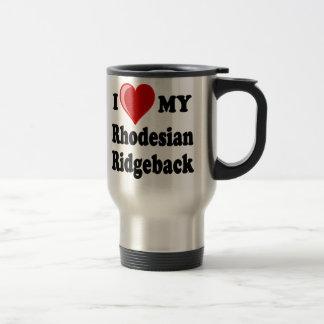 I Love (Heart) My Rhodesian Ridgeback Dog Travel Mug