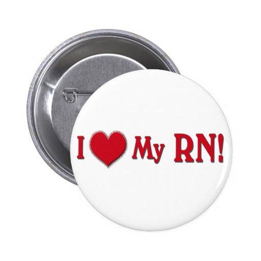 I LOVE (Heart) My RN (REGISTERED NURSE) 2 Inch Round Button