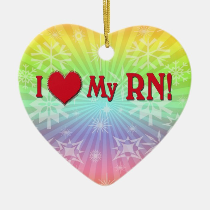 I LOVE (HEART) MY RN VALENTINE NURSE CERAMIC ORNAMENT