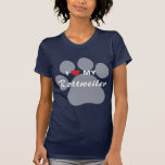 I Love (Heart) My Rottweiler Pawprint T-Shirt