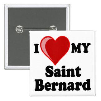 I Love (Heart) My Saint Bernard Dog Pins