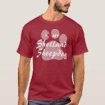 I Love (Heart) My Shetland Sheepdog Pawprint T-Shirt