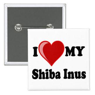 I Love (Heart) My Shiba Inus Dog Pins