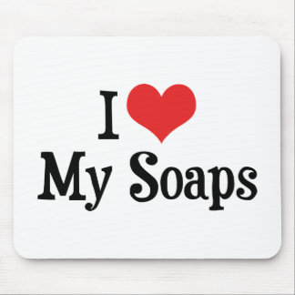 I Love Heart My Soaps - Soap Opera Lover Mouse Pad