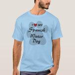 I Love (Heart) My Spanish Water Dog T-Shirt