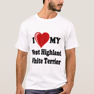 I Love (Heart) My West Highland White Terrier Dog T-Shirt