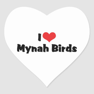 I Love Heart Mynah Birds - Bird Lovers Heart Sticker
