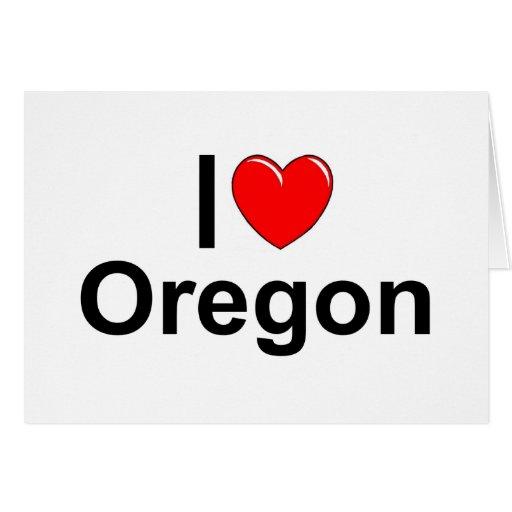 I Love (Heart) Oregon Greeting Card