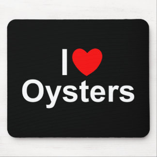 I Love (Heart) Oysters Mouse Pad
